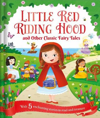 Little Red Riding Hood And Other Classic Fairy Tales Bookstation