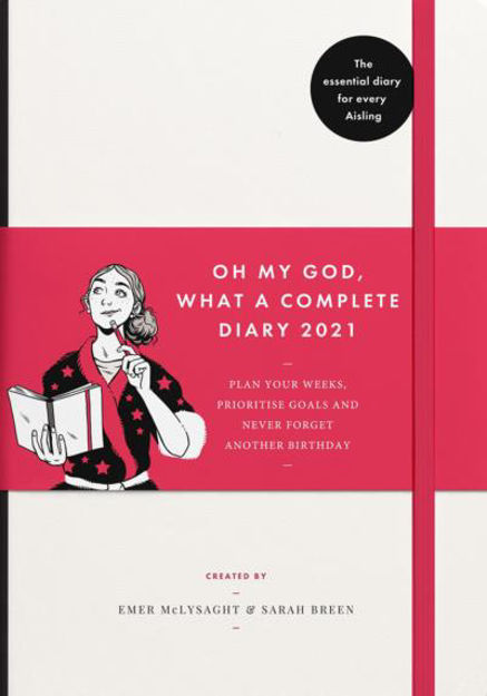 Oh My God, What A Complete Diary 2021 - Bookstation