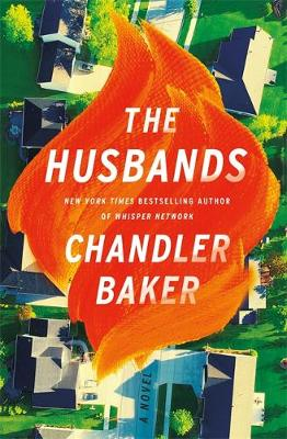 The Husbands: The sensational new novel from the New York Times and Reese  Witherspoon Book Club bestselling author - Bookstation